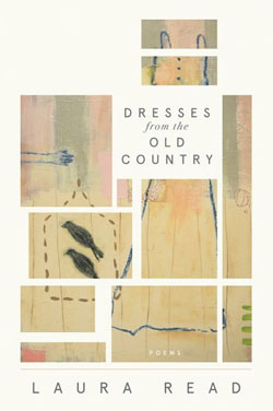Dresses From the Old Country by Laura Read