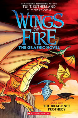 Wings of Fire by Tui T. Sutherland & Mike Holmes