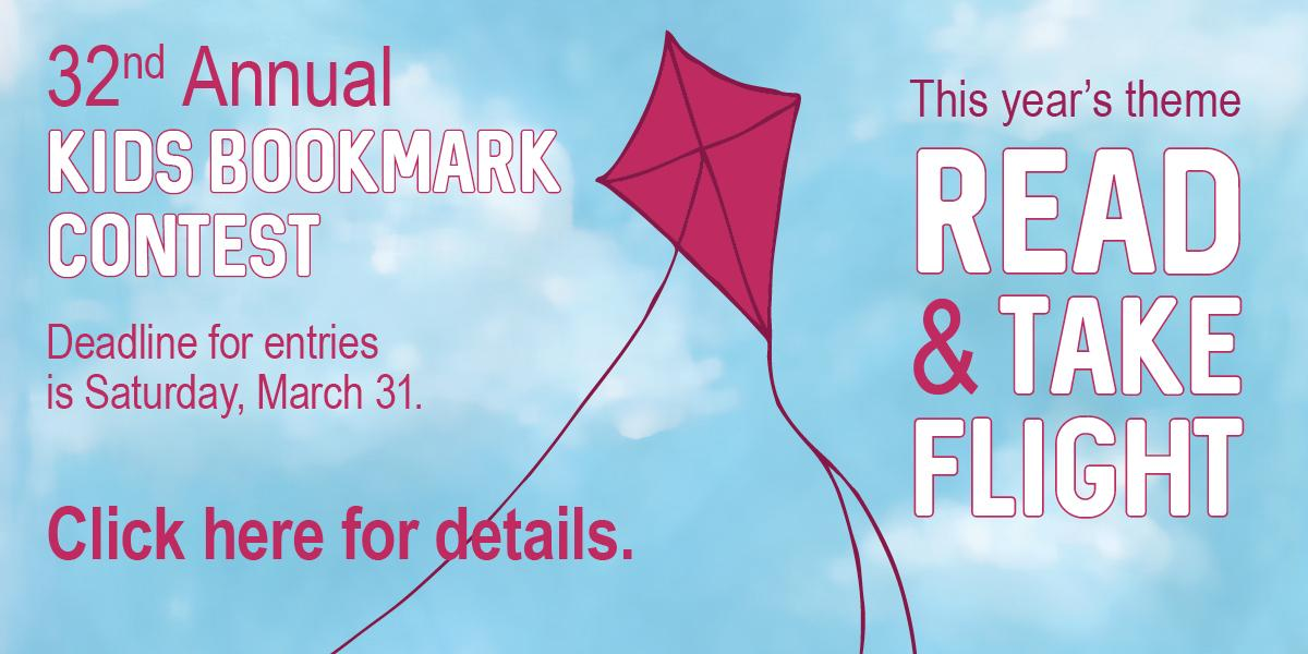 32nd Annual Kids Bookmark Contest. Click for details.