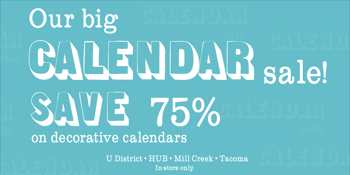 Our Big Calendar Sale! In-store only