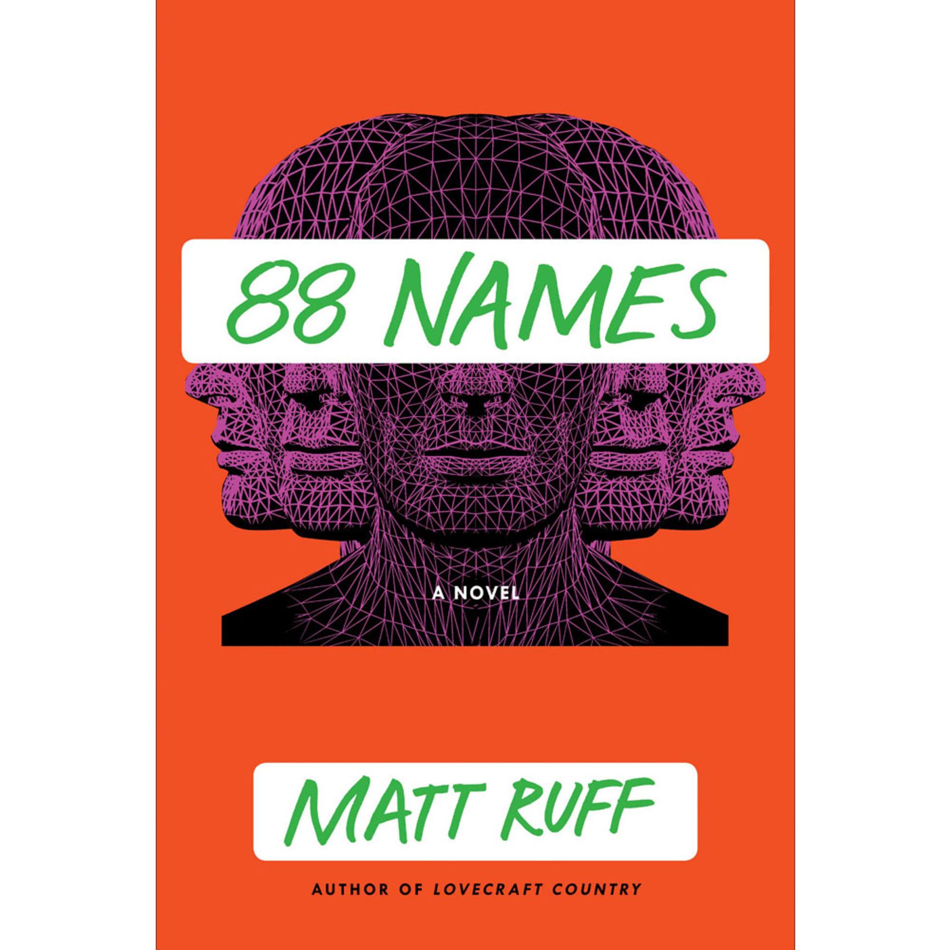 88 Names: A Novel by Matt Ruff