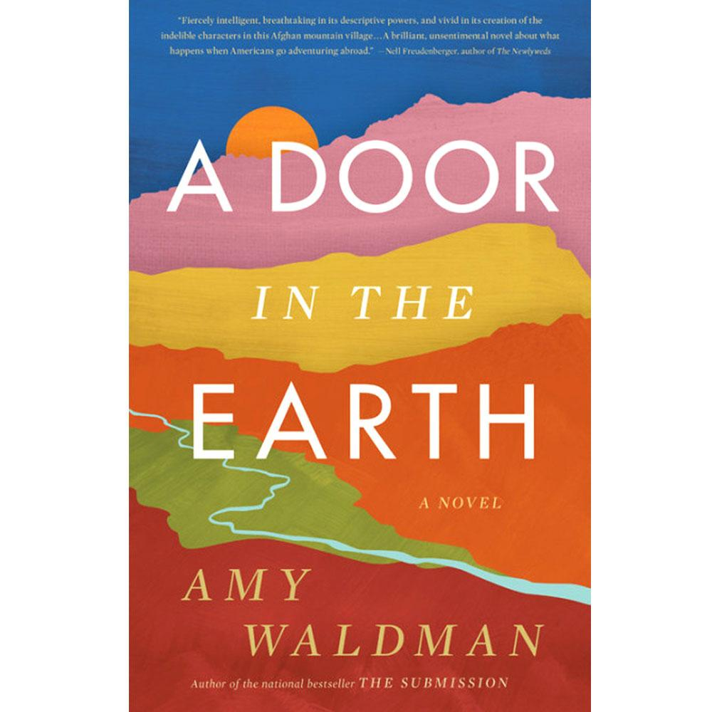 A Door in the Earth by Amy Waldman