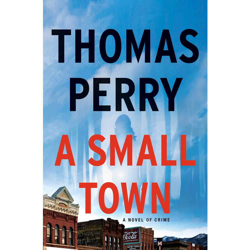 A Small Town by Thomas Perry
