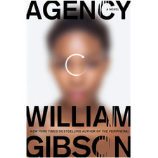 Agency: A Novel by William Gibson