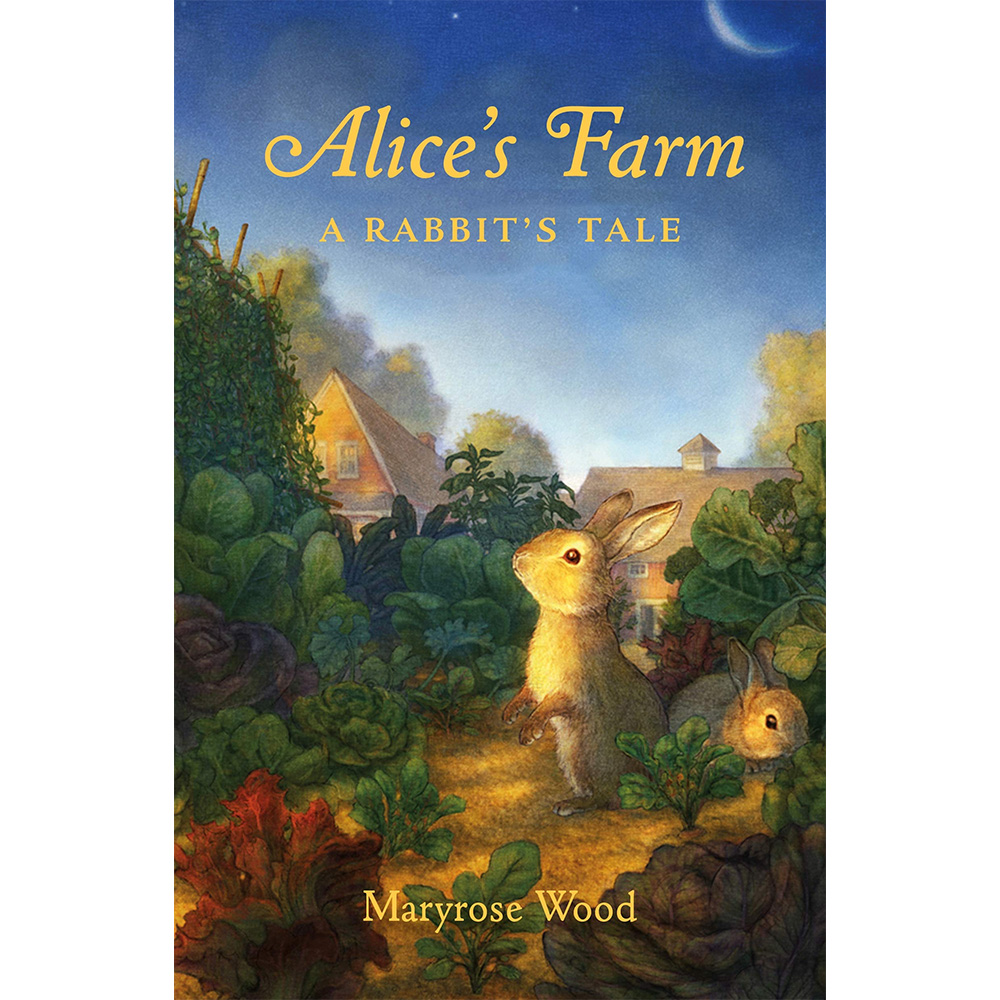Alice's Farm by Maryrose Wood