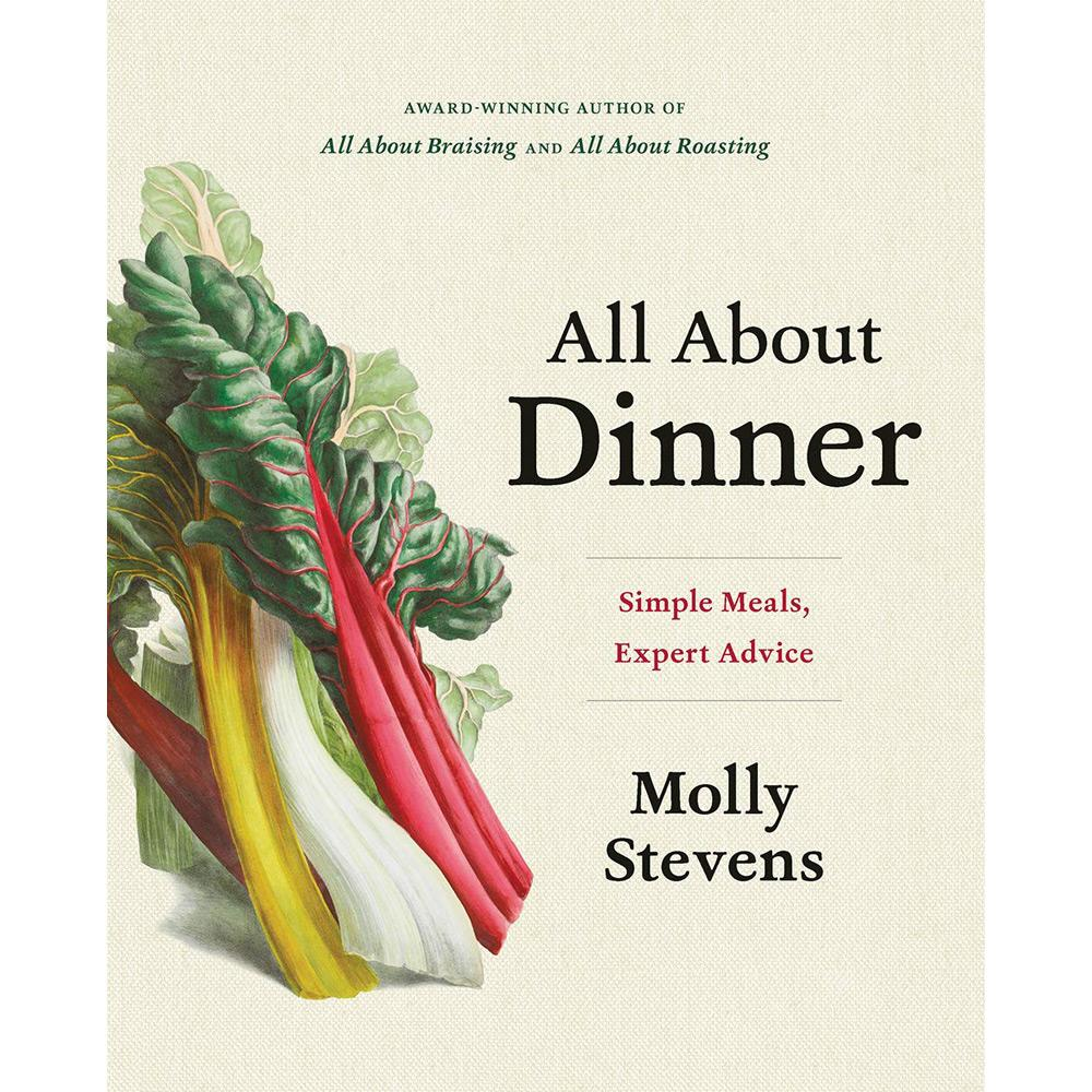 All About Dinner by Molly Stevens