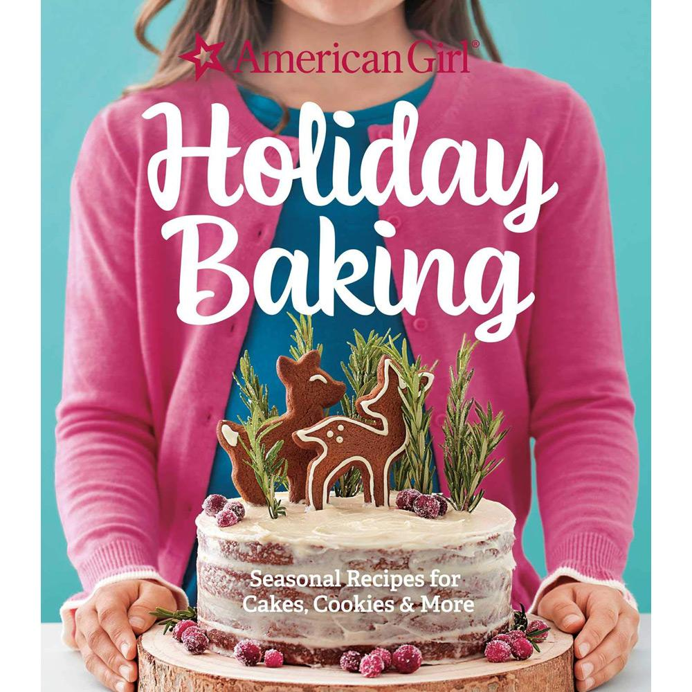 American Girl Holiday Baking by American Girl