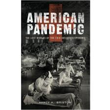 American Pandemic by Nancy K. Bristow