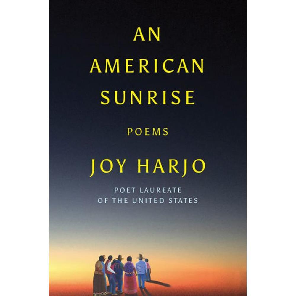 An American Sunrise: Poems by Joy Harjo