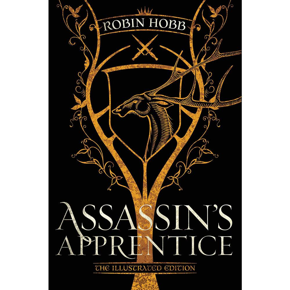 Assassin's Apprentice: The Illustrated Edition by Robin Hobb