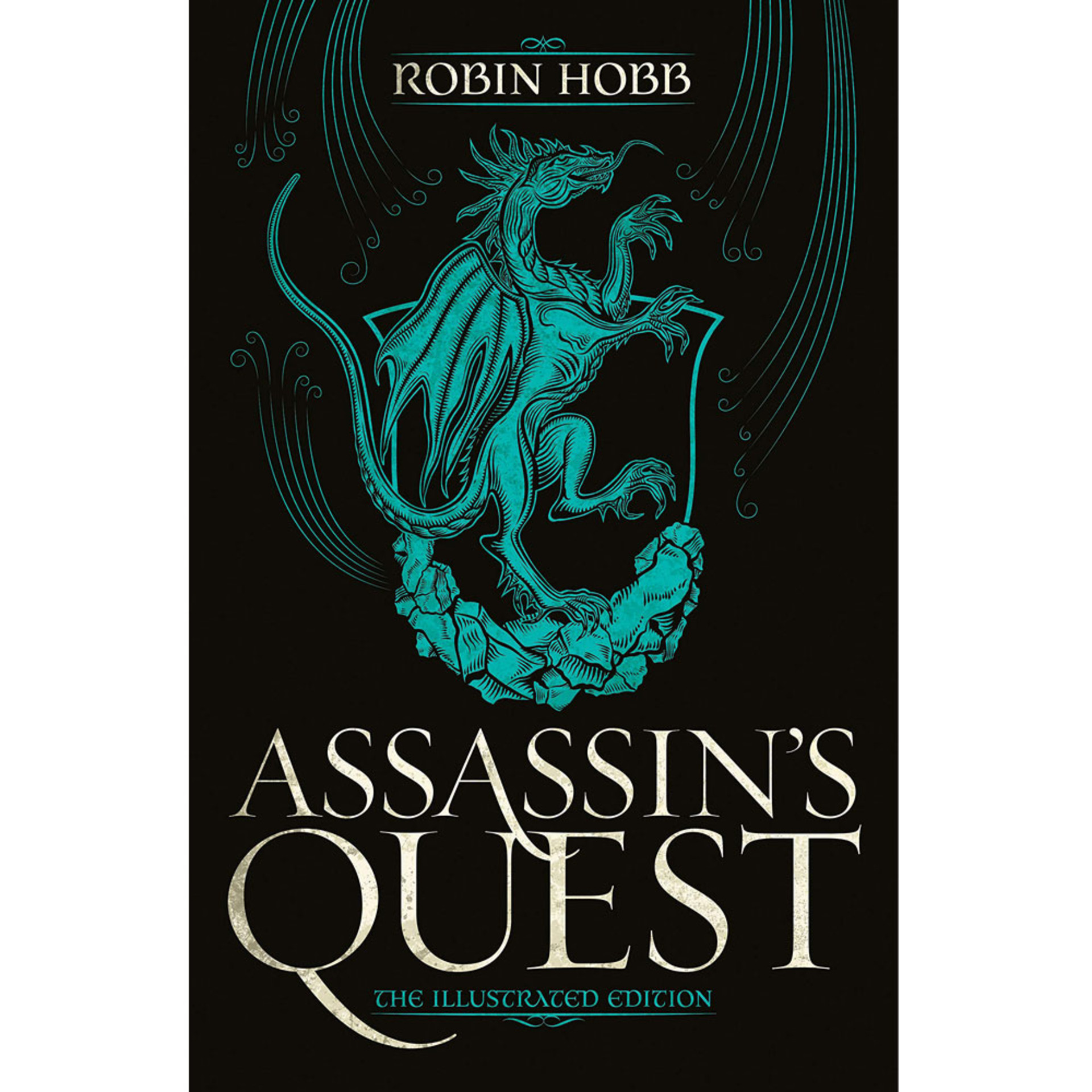 Assassin's Quest: The Illustrated Edition by Robin Hobb