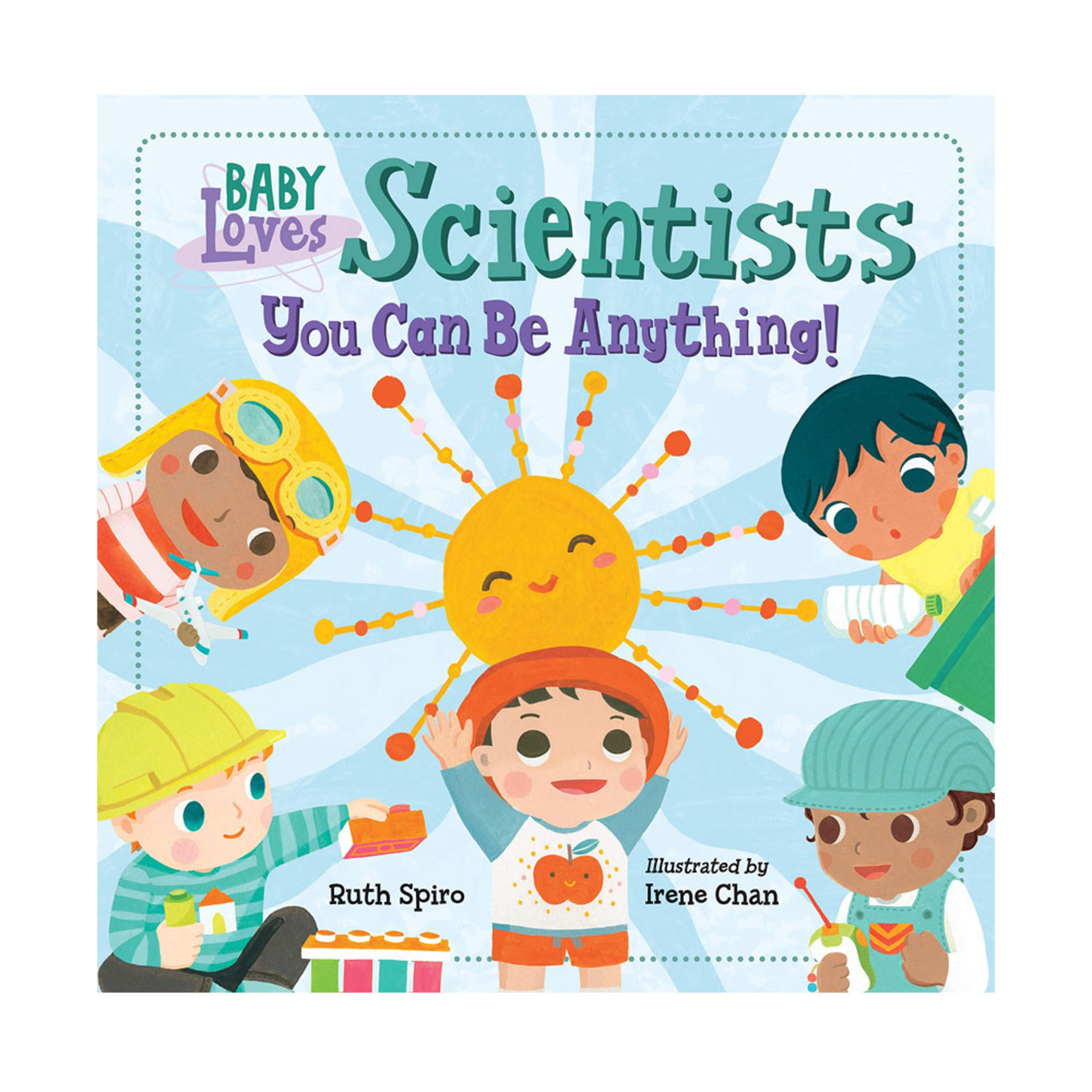 Baby Loves Scientists by Ruth Spiro
