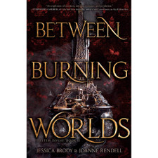 Between Burning Worlds by Jessica Brody