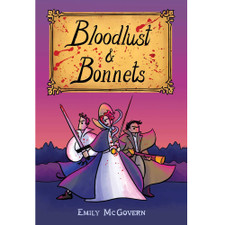 Bloodlust and Bonnets by Emily McGovern