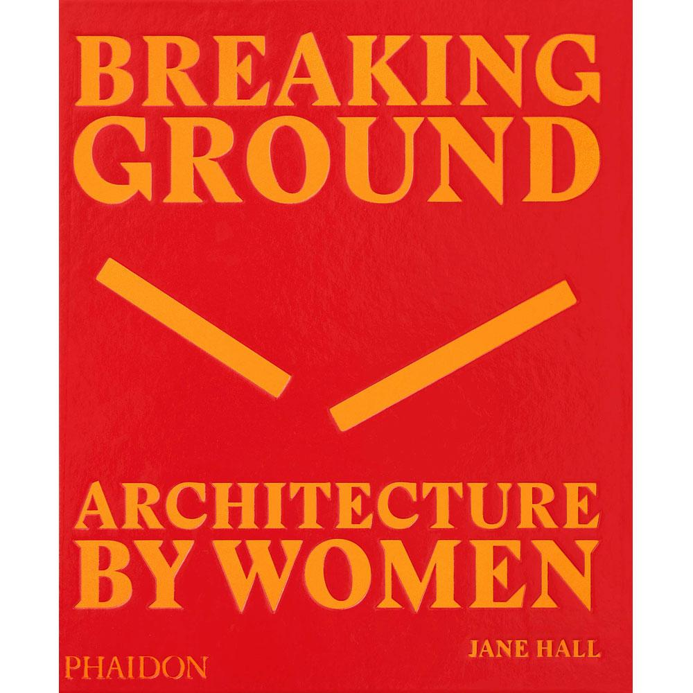 Breaking Ground by Jane Hall