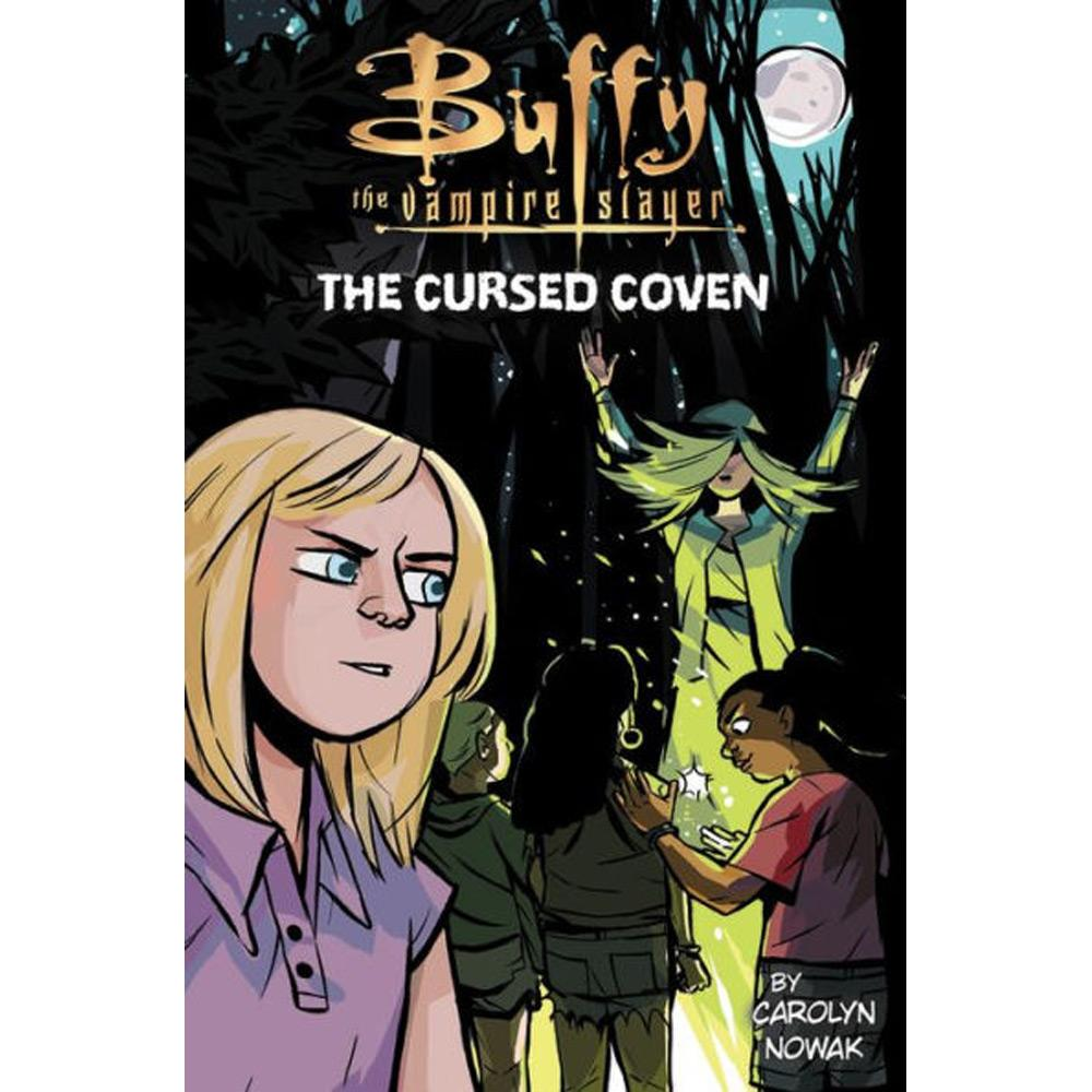 Buffy the Vampire Slayer: The Cursed Coven by Carolyn Nowak