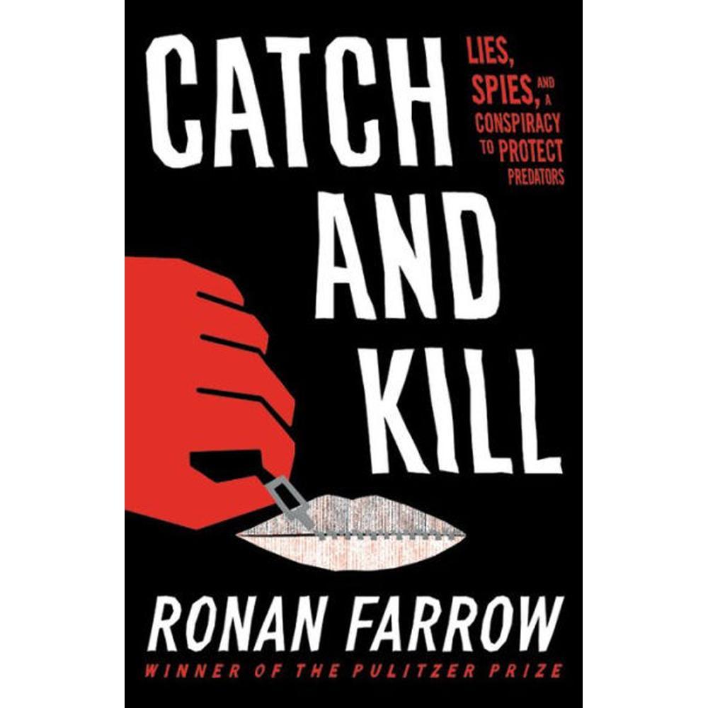 Catch and Kill by Ronan Farrow - University Book Store