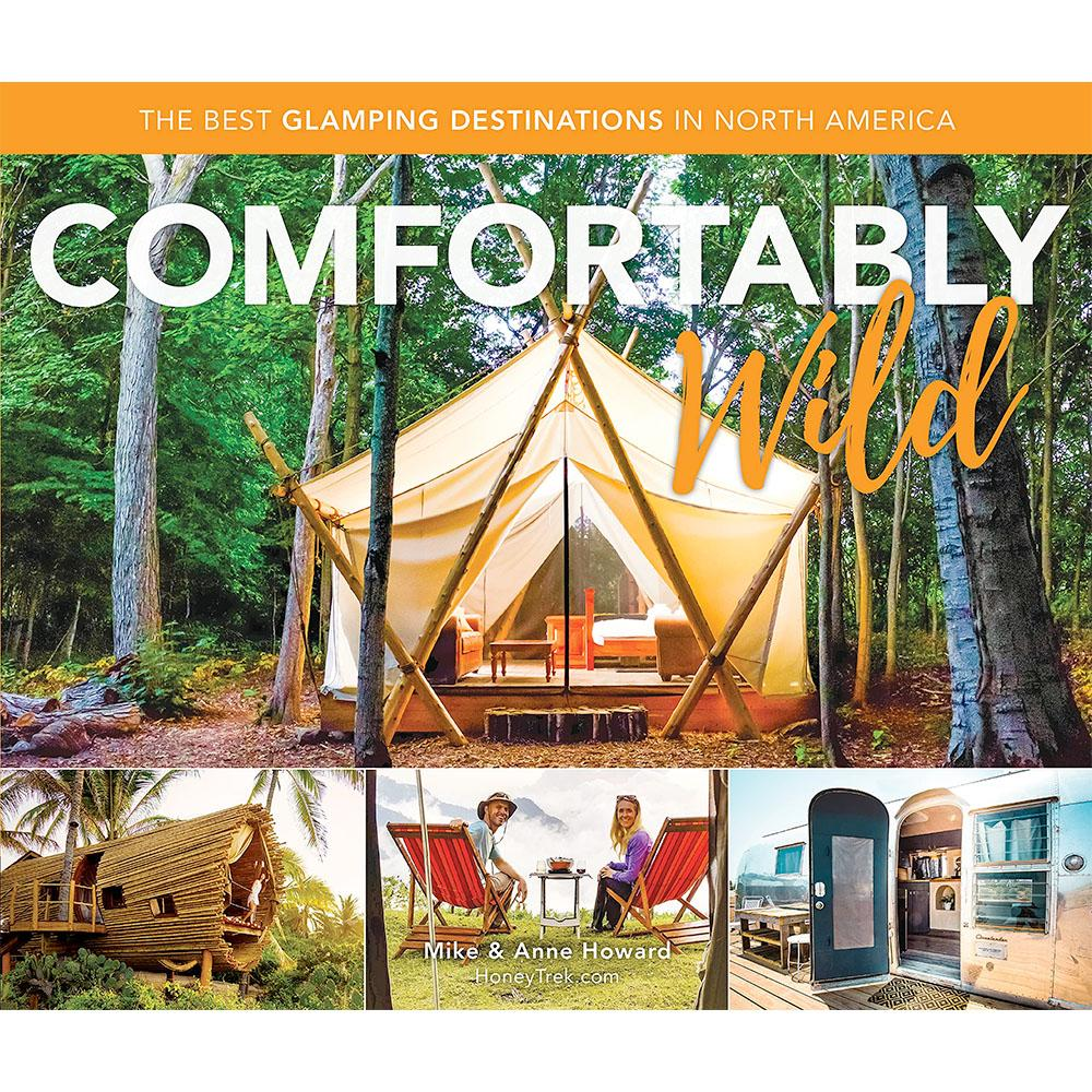 Comfortably Wild by Mike and Anne Howard