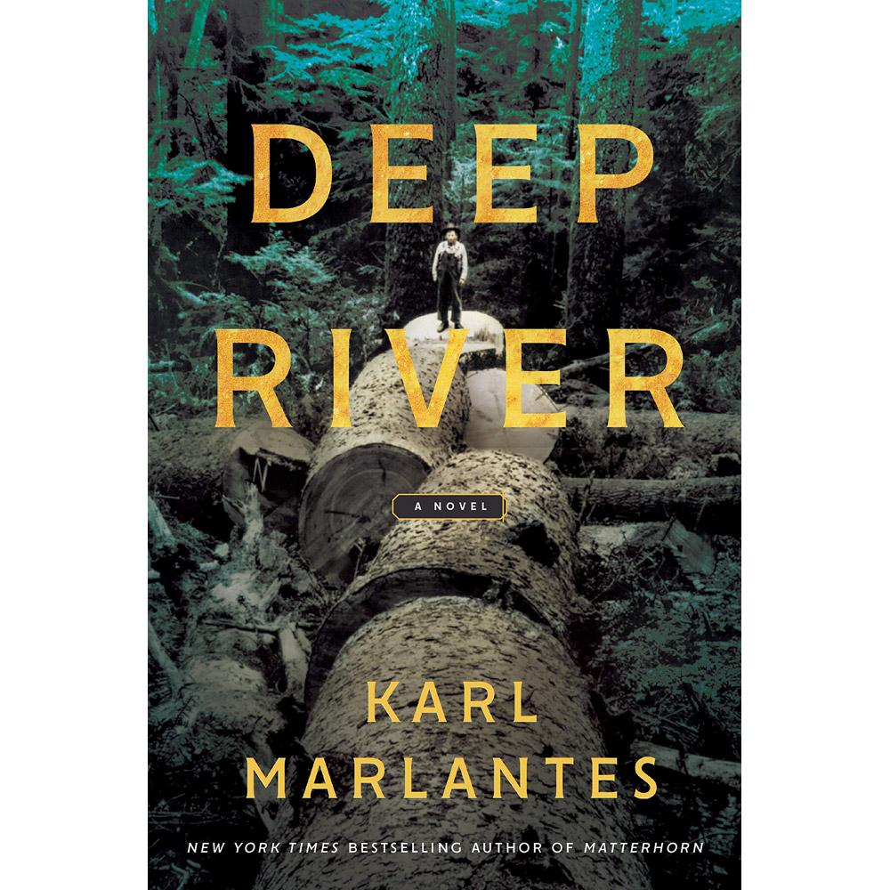 Deep River by Karl Marlantes