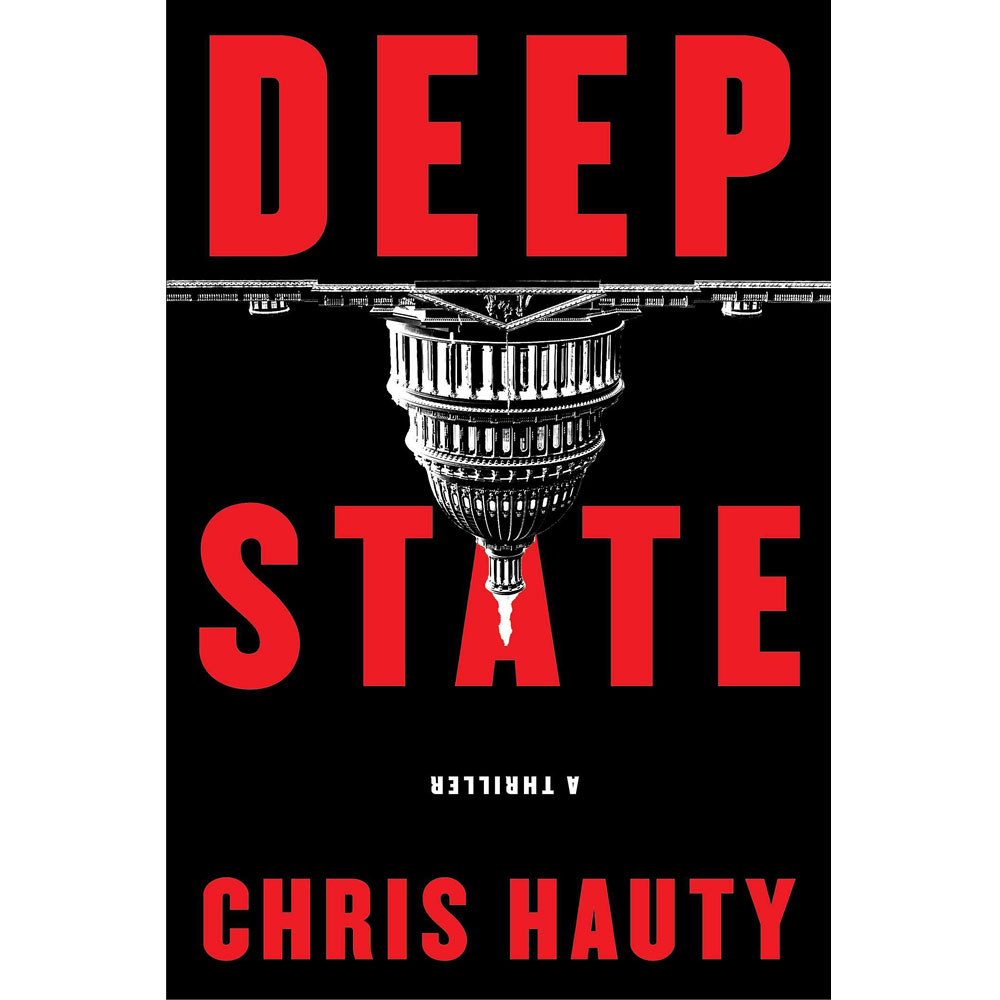 Deep State: A Thriller by Chris Hauty