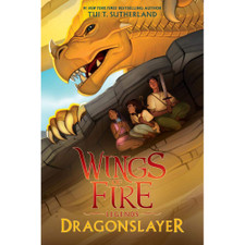 Wings of Fire Legends: Dragonslayer by Tui T. Sutherland