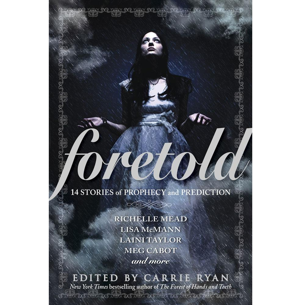 Foretold by Richelle Mead