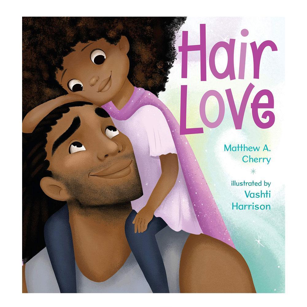 Hair Love by Matthew Cherry - University Book Store