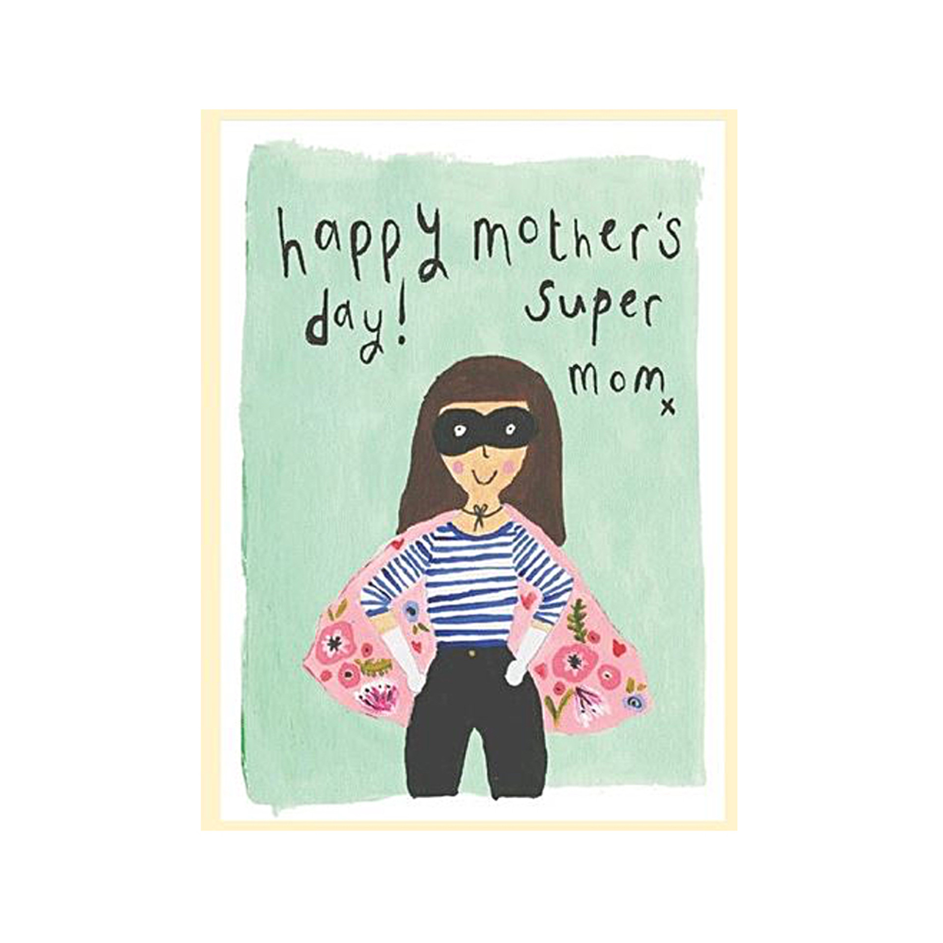 Happy Mother's Day! Super Mom Greeting Card