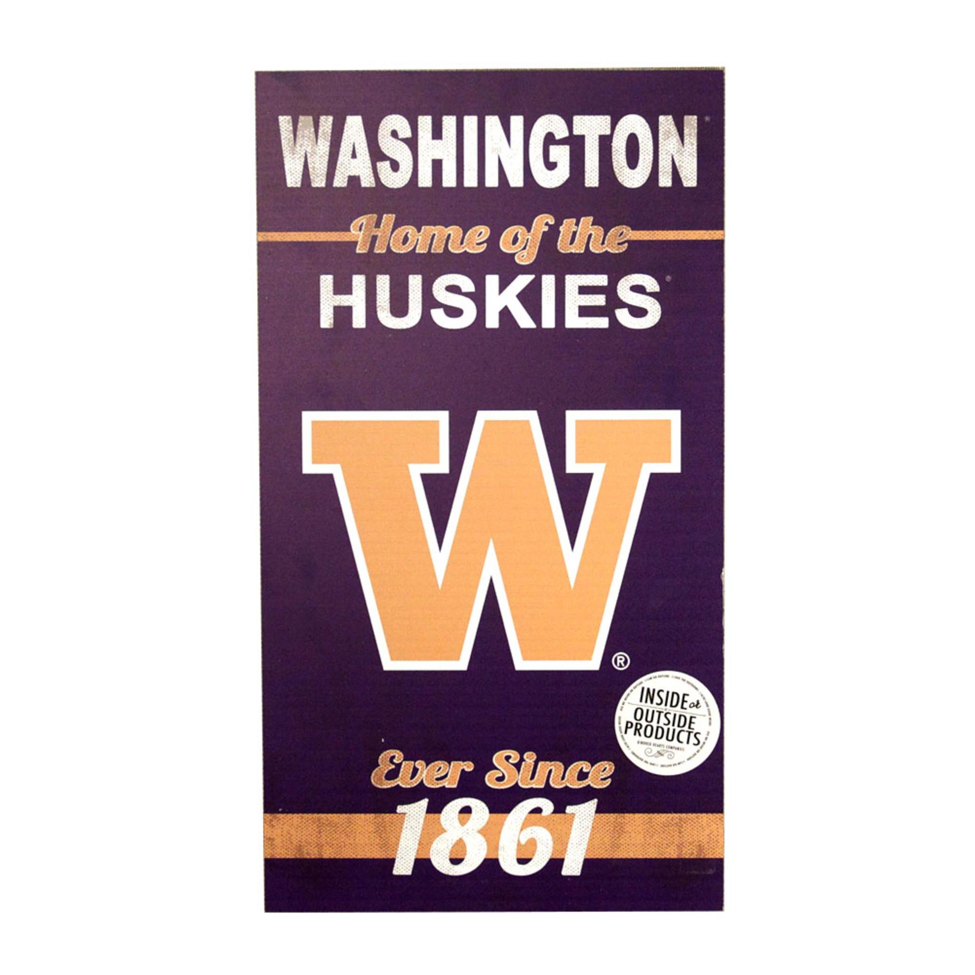 Home of the Washington Huskies Indoor/Outdoor Sign 11x20
