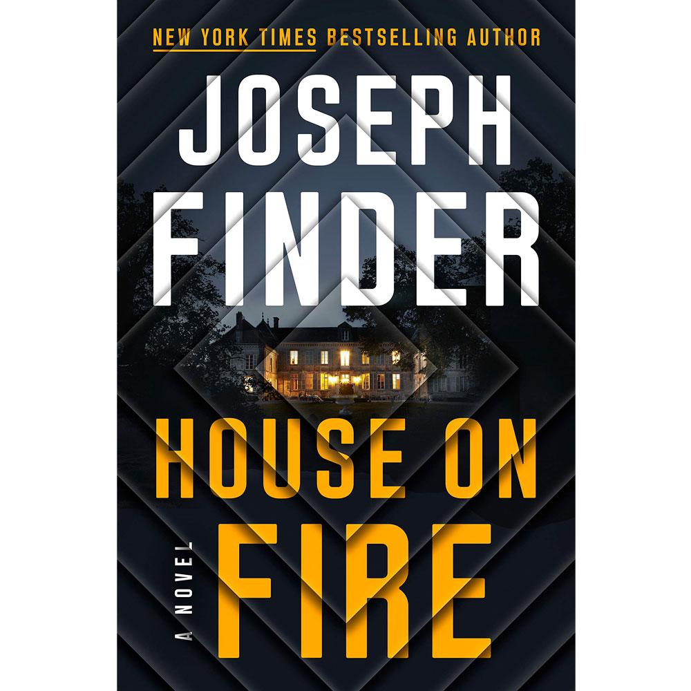 House on Fire by Joseph Finder