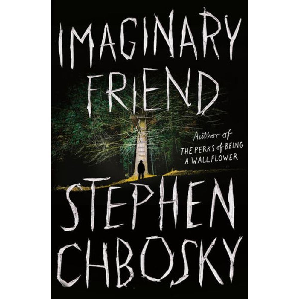 Imaginary Friend by Stephen Chbosky