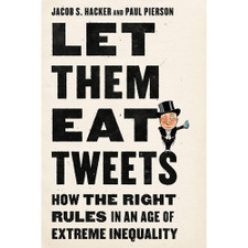 Let them Eat Tweets by Jacob S. Hacker