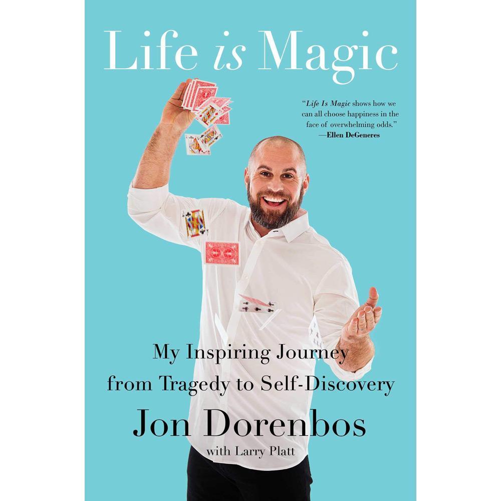 Life Is Magic by Jon Dorenbos