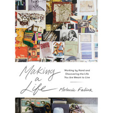 Making a Life by Melanie Falick