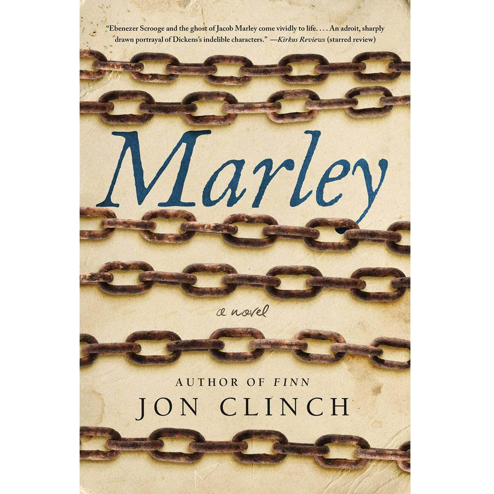 Marley: A Novel by Jon Clinch