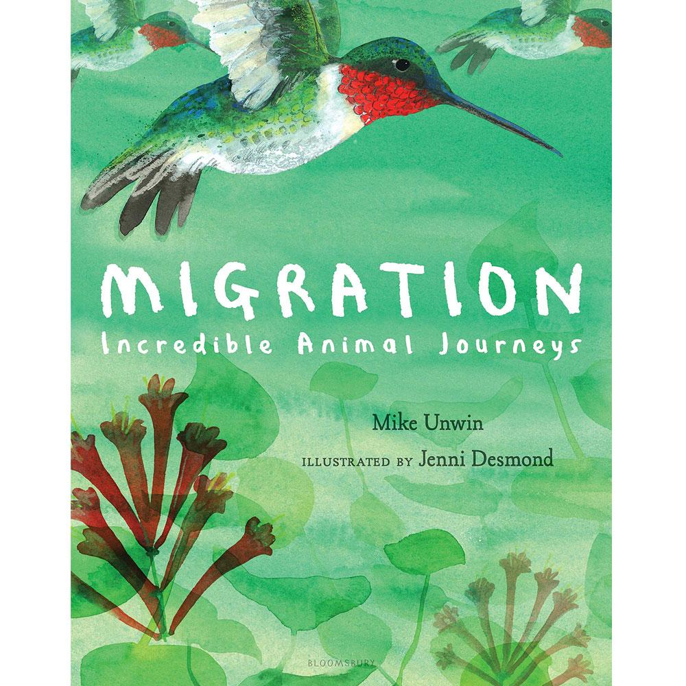 Migration: Incredible Animal Journeys by Mike Unwin