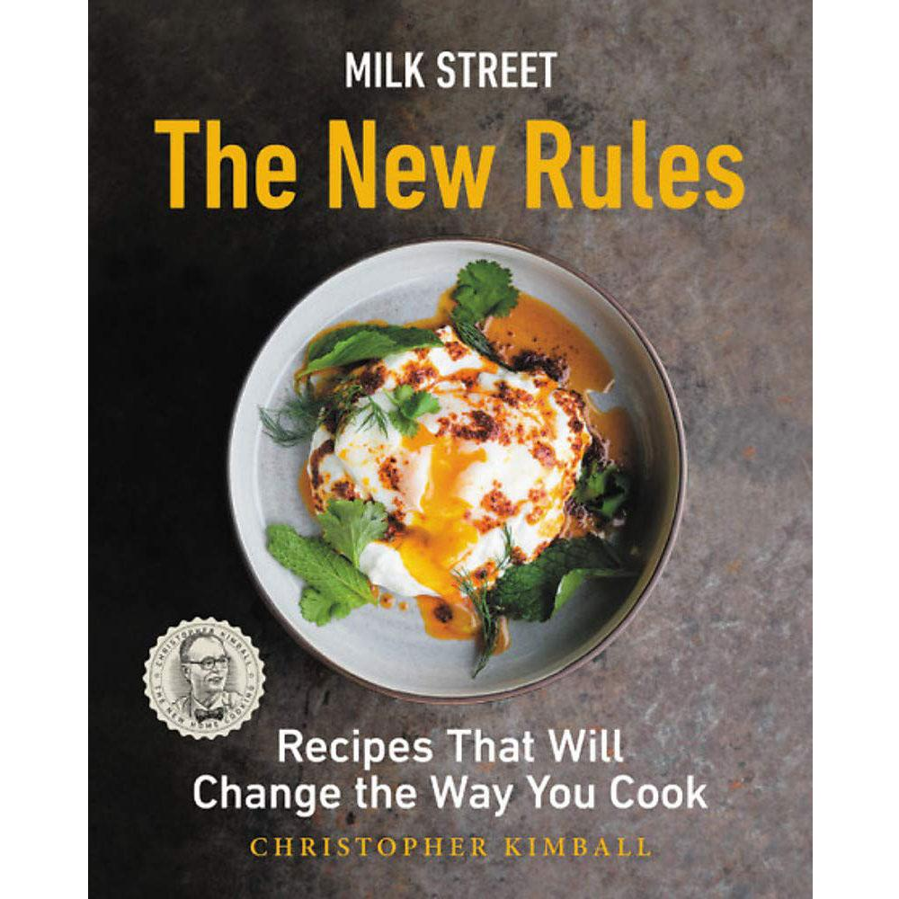 Milk Street: The New Rules by Christopher Kimball