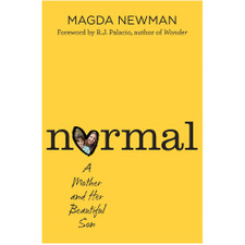 Normal: A Mother and Her Beautiful Son by Magda Newman
