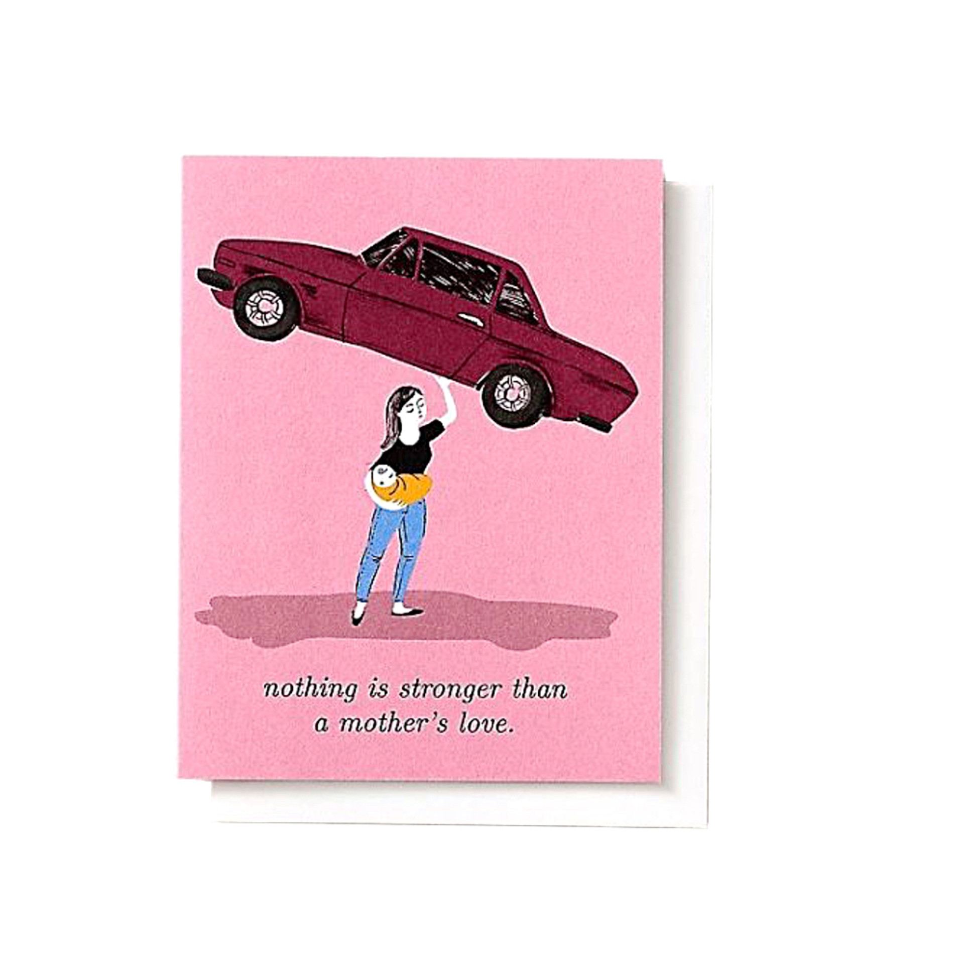Nothing Is Stronger Than A Mother's Love Greeting Card