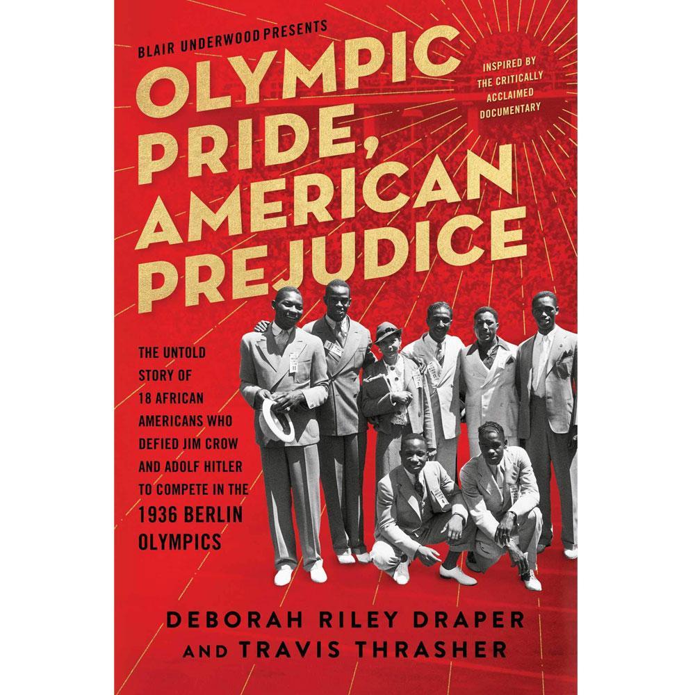 Olympic Pride, American Prejudice by Deborah Riley Draper and Travis Thrasher