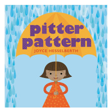 Pitter Pattern by Joyce Hesselberth