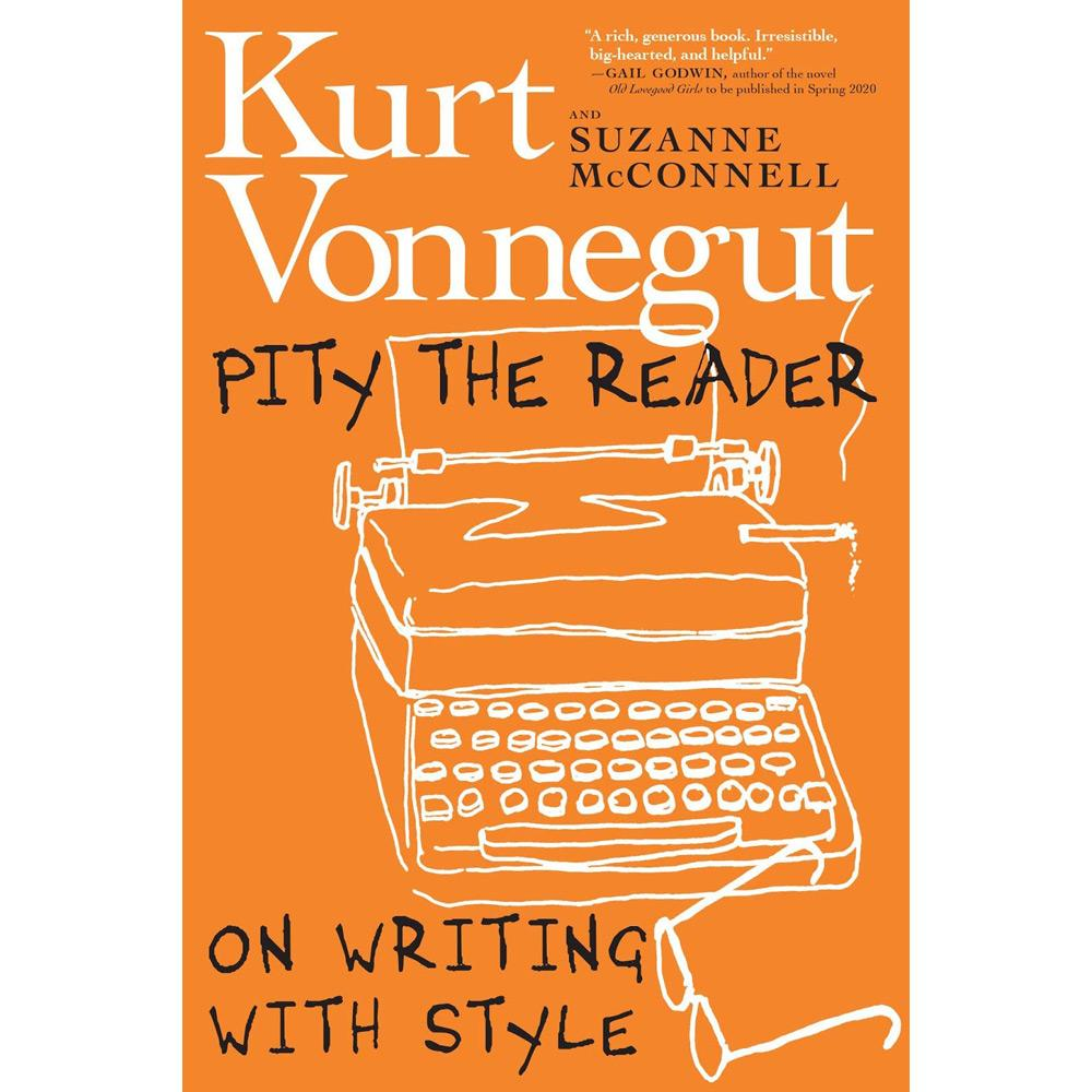 Pity the Reader by Kurt Vonnegut></a><h4>Pity the Reader</h4><p>by Kurt Vonnegut</p><p><a href=