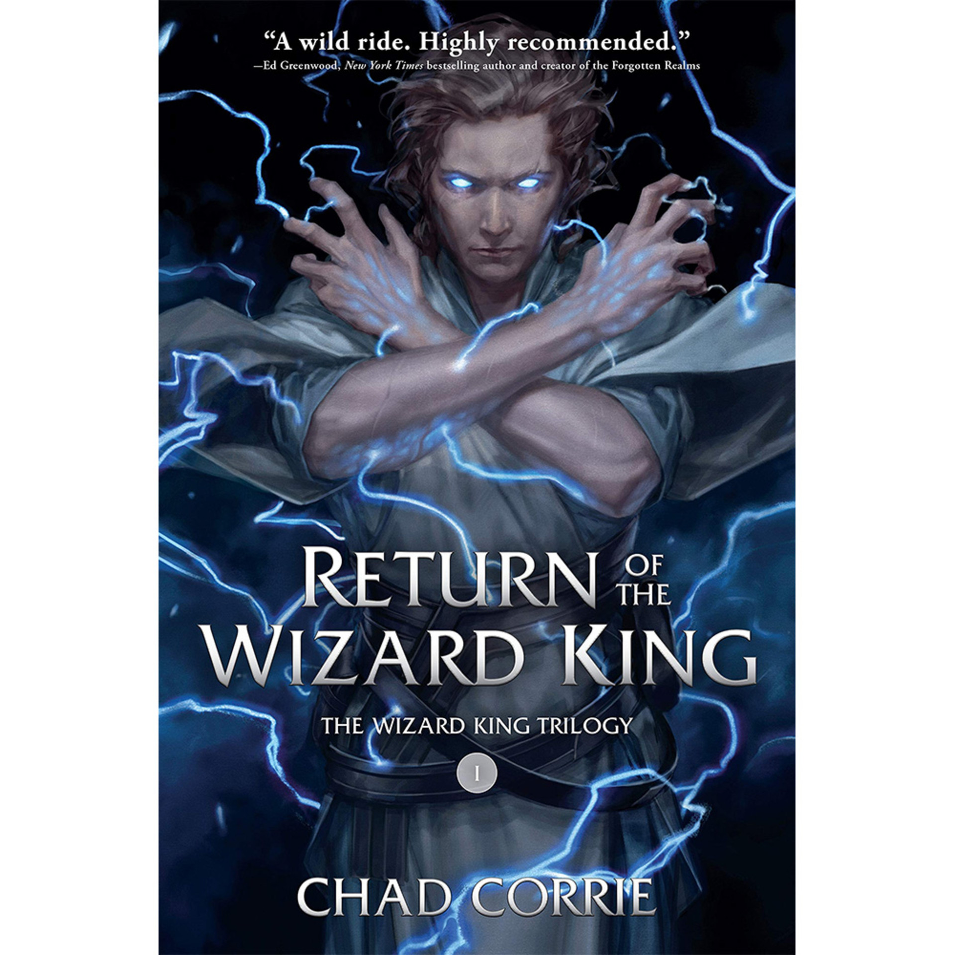Return of the Wizard King by Chad Corrie