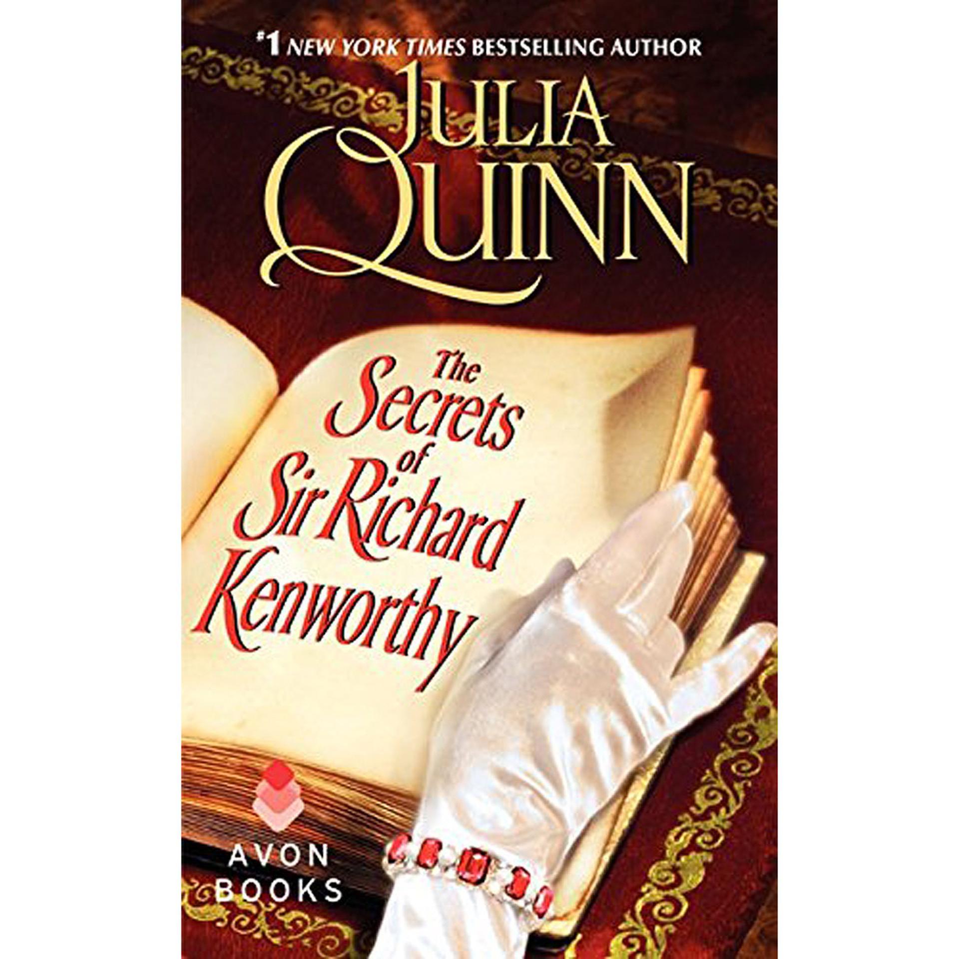 Secrets Of Sir Richard Kenworthy by by Julia Quinn