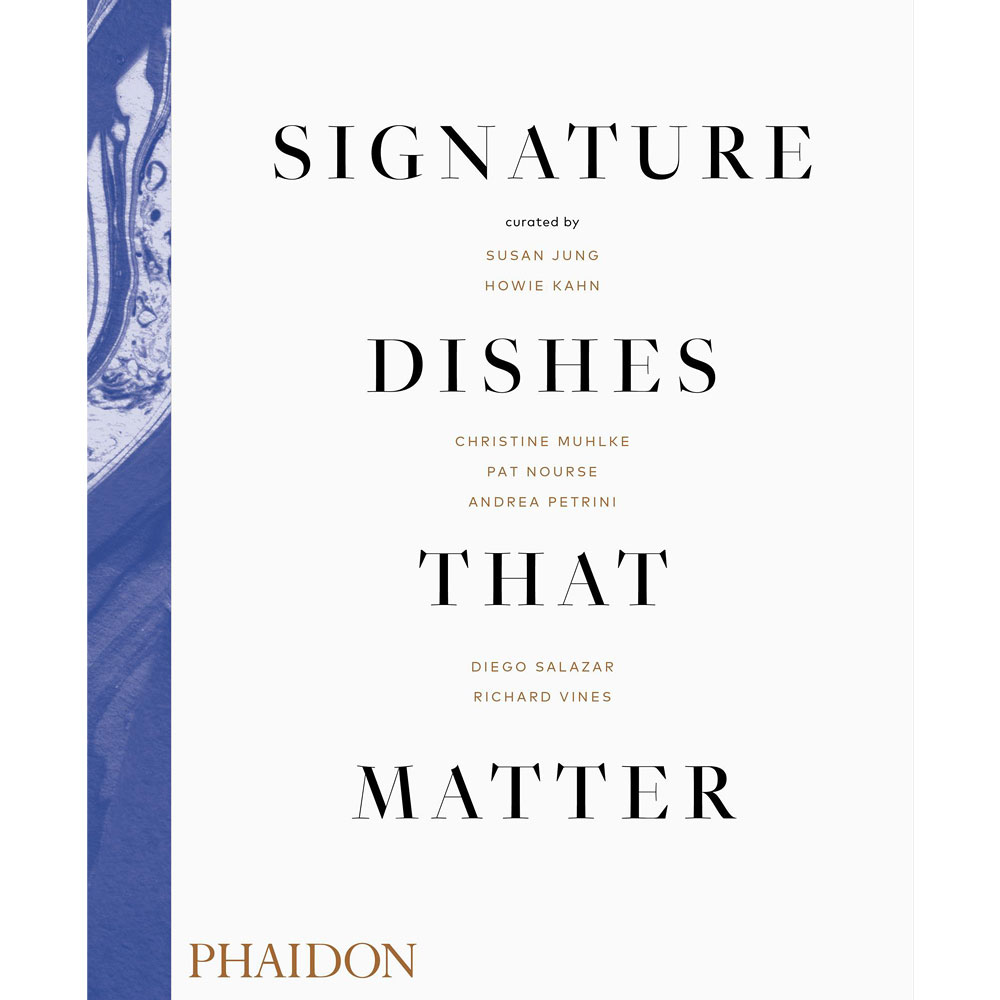 Signature Dishes that Matter by PHAIDON