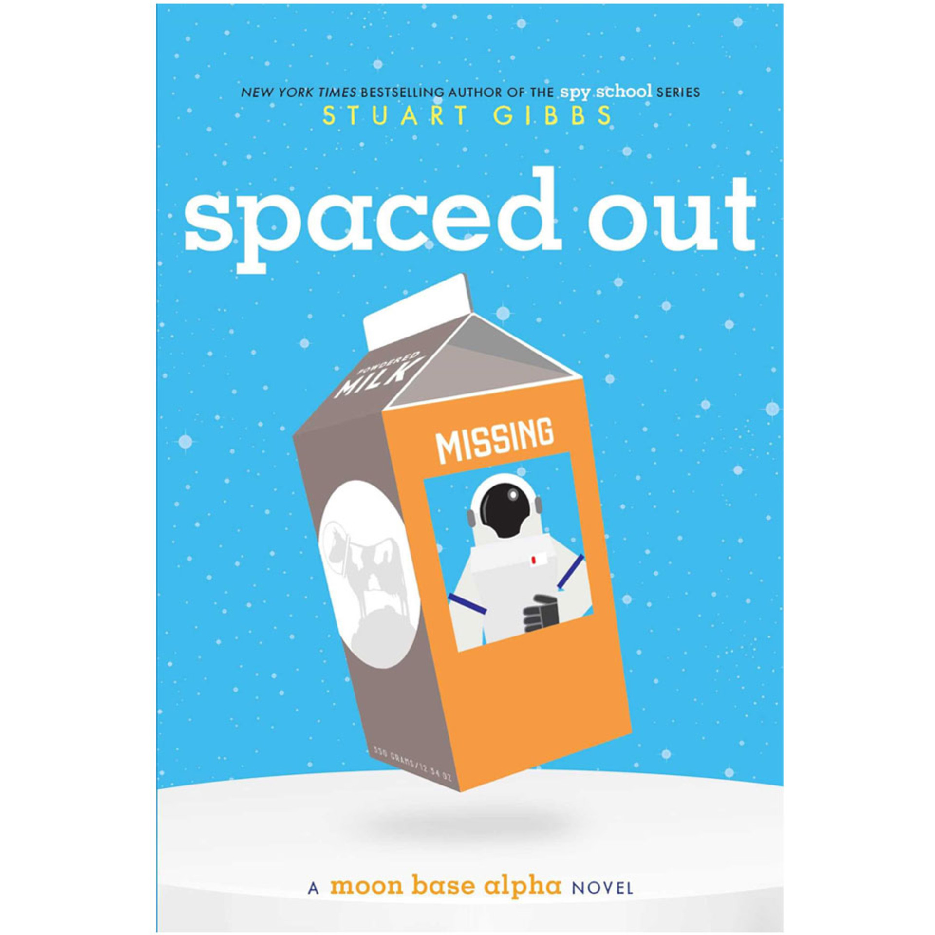 Spaced Out: A Moon Base Alpha Novel by Stuart Gibbs