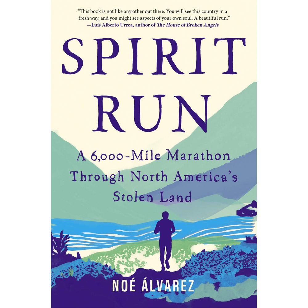 Spirit Run by Noe Alvarez