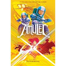 Supernova (Amulet Series Book Eight) by Kazu Kibuishi