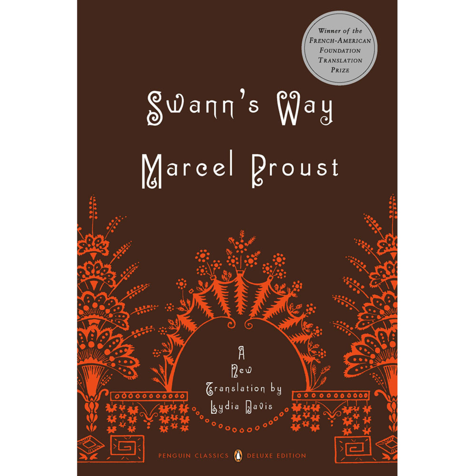 Swann's Way by Marcel Proust, a new translation by Lydia Davis