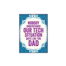 Tech Situation Father's Day Greeting Card